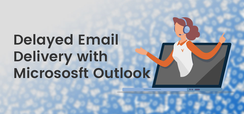 Delayed Email Delivery with Microsoft Outlook