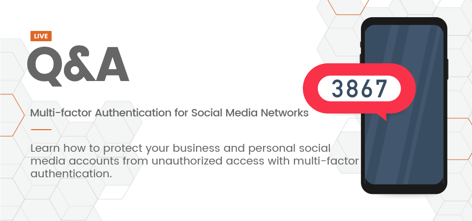 Multi-factor Authentication for Social Media Networks