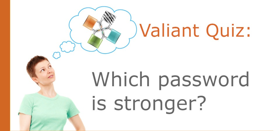 Which Password is Stronger Quiz