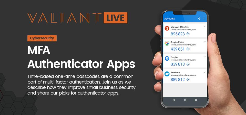 Live Stream: MFA Authenticator Apps